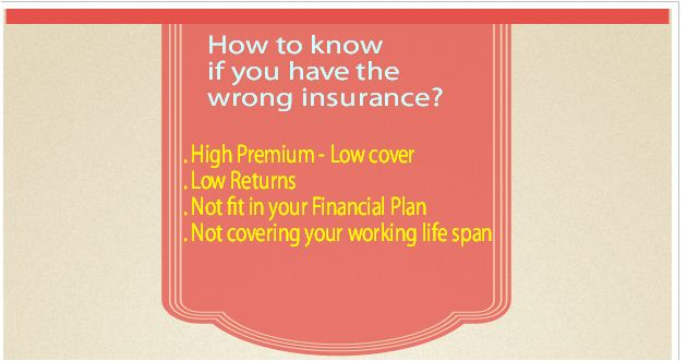 how to know wrong life insurance