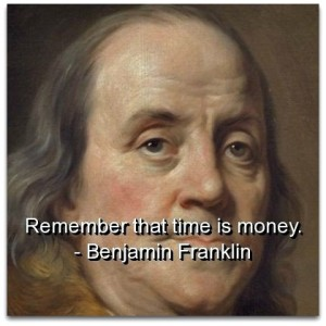 Time is money Benjamin Frnaklin