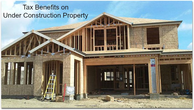Under Construction house income tax deductions