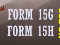 When to submit Form 15G / Form 15H? | Details & Clarifications