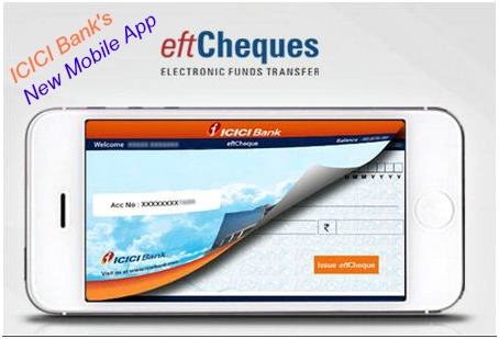 ICICI Bank eftCheques icheque mobile based App