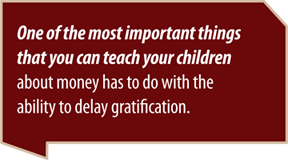 delay gratification - money managemnt lesson for kids