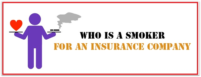 Who is a smoker for an insurance company defination of smoker by life insurance company pic