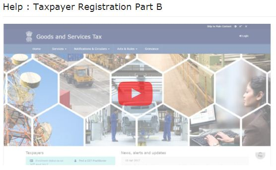 Video tutorial on GST Registration online procedure on Govt GST online portal Form 1 Form 2 Part A Part B OTP
