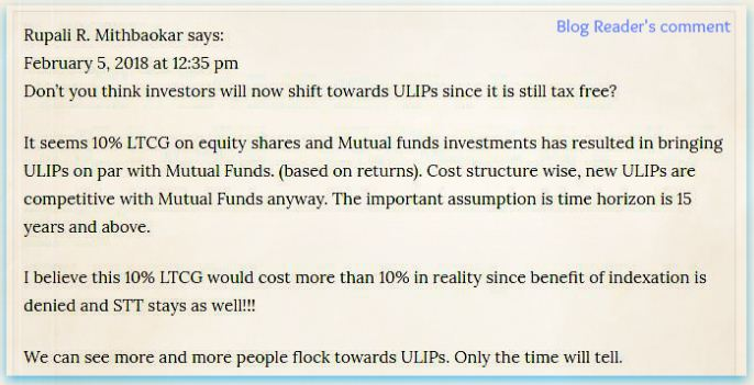 Blog reader comment on ULIP Vs Mutual funds advantage after Budget 2018 proposal to tax capital gains on Mutual funds Shares stocks pic
