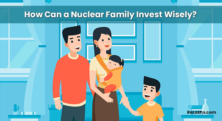 How Can a Nuclear Family Investment Wisely